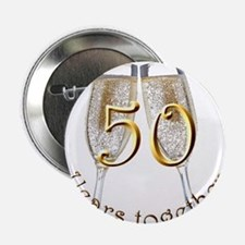 "50 Years Together 2.25"" Button"
