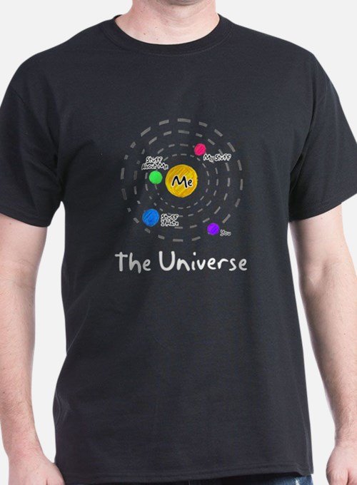 The universe revolves around me T-Shirt