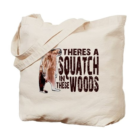 Squatch in These Woods Tote Bag
