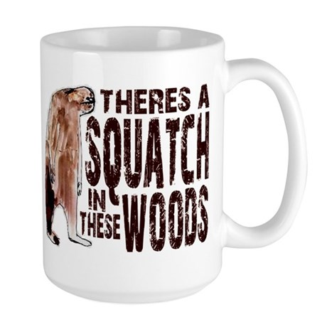 Squatch in These Woods Large Mug