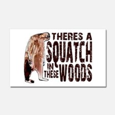 Squatch in These Woods Car Magnet 20 x 12