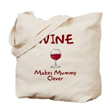 Wine Makes Mummy Clever Tote Bag