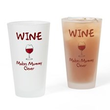 Wine Makes Mummy Clever Drinking Glass
