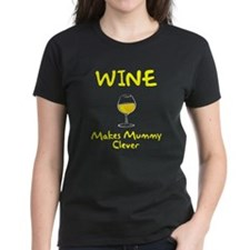 Wine Makes Mummy Clever Tee