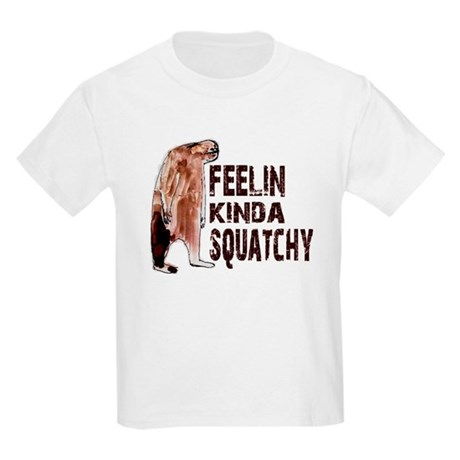 Feelin Kinda Squatchy Kids Light T-Shirt