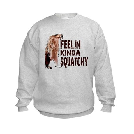 Feelin Kinda Squatchy Kids Sweatshirt