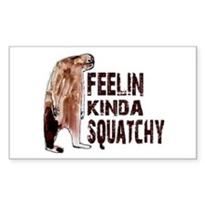 Feelin Kinda Squatchy Decal