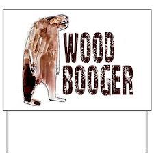 Woodbooger Sasquatch Yard Sign