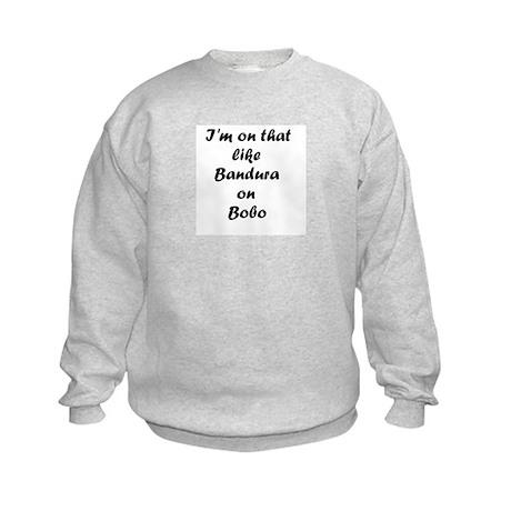 Bandura on Bobo Kids Sweatshirt