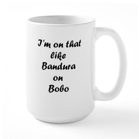Bandura on Bobo Large Mug