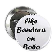 """Bandura on Bobo 2.25"""" Button"""