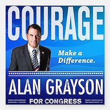 "Courage: Alan Grayson Square Car Magnet 3"" x 3"""