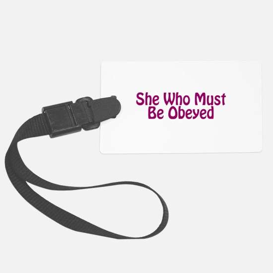 She Who Must Be Obeyed Luggage Tag