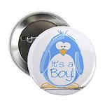 It is a Boy Penguin Button