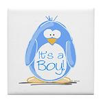 It is a Boy Penguin Tile Coaster