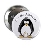 I am the Mamma Penguin Button