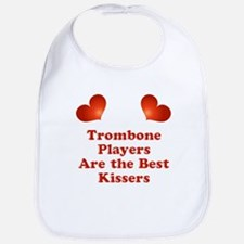 Trombone players are the best kissers Bib