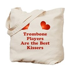 Trombone players are the best kissers Tote Bag