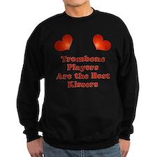 Trombone players are the best kissers Sweatshirt