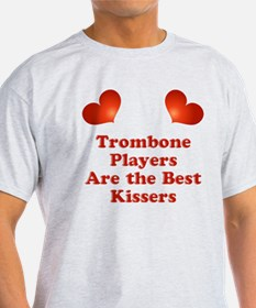 Trombone players are the best kissers T-Shirt