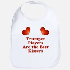 Trumpet players are the best kissers Bib