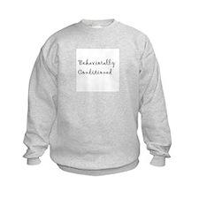 Behaviorally Conditioned Sweatshirt