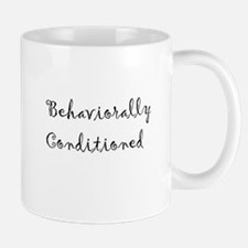 Behaviorally Conditioned Mug