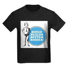 Bingo Builds Better Bodies T
