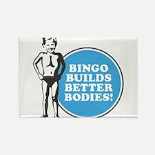 Bingo Builds Better Bodies Rectangle Magnet