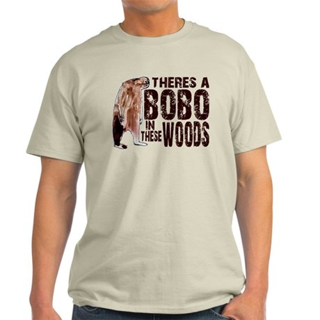 Bobo in These Woods Light T-Shirt