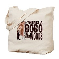 Bobo in These Woods Tote Bag