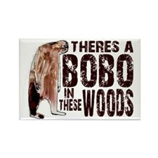 Bobo in These Woods Rectangle Magnet