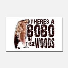 Bobo in These Woods Car Magnet 20 x 12