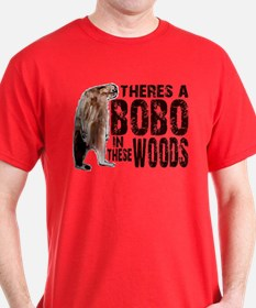 Bobo in These Woods T-Shirt