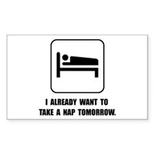 Nap Tomorrow Decal