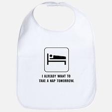 Nap Tomorrow Bib