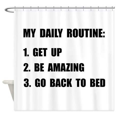 Daily Routine Shower Curtain