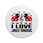 I Love Jazz Music Ladybug Ornament (Round)