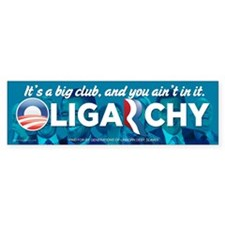 Oligarchy 2012 Bumper Sticker