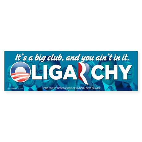 Oligarchy 2012 Sticker (Bumper)