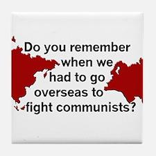 Oversea Communists? Tile Coaster
