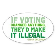 If Voting Changed Anything... Decal