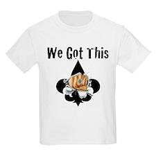 We Got This T-Shirt