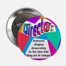 Director... in charge? Button