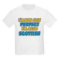 Not Just Perfect Scottish T-Shirt