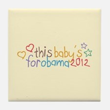 This Baby For Obama Tile Coaster