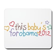 This Baby For Obama Mousepad