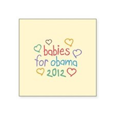 """Babies For Obama Square Sticker 3"""" x 3"""""""