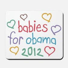 Babies For Obama Mousepad