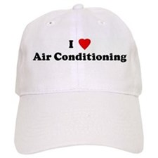I Love Air Conditioning Baseball Cap